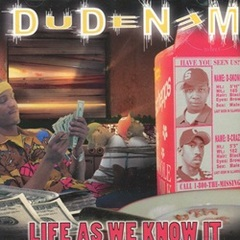 Dudenem / Life As We Know It