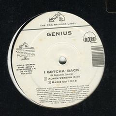 Genius / I Gotcha Back