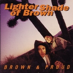 Lighter Shade Of Brown / Brown & Pround