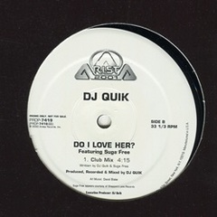 Dj Quik / Do I Love Her