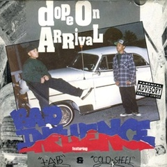 Bad Influence / Dope On Arrival