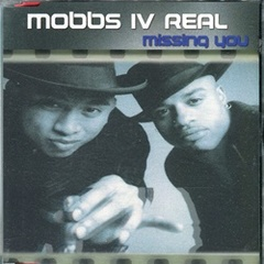 Mobbs lV Real / Missing You