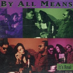 By All Means / It's Real