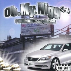 Soulman / Oh.My.Nigg** Compilation