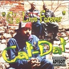 Cat-Dat / G's Live Forever