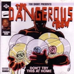 The Dangerous Crew / Don't Try This At Home