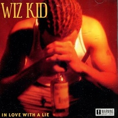 Wiz Kid / In Love With A Lie