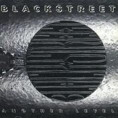 Blackstreet / Another Level