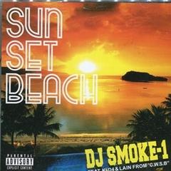 DJ Smoke-1 / Sun Set Beach