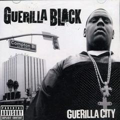 Guerilla Black / Guerilla City