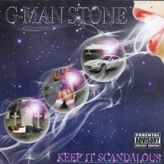 G-Man Stone / Keep It Scandalous