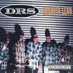 DRS / Gangsta Lean