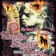 Brotha Lynch Hung / The Best Of Brotha Lynch Hung