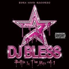 DJ Bless / Ballin In The Mix Vol. 1