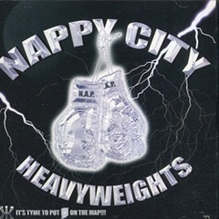 N.A.P. / Nappy City Heavyweights