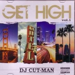 DJ Cut-Man / Get High Vol.1