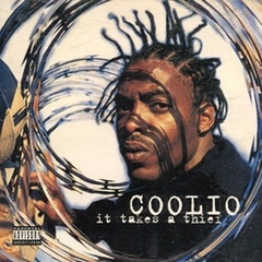 Coolio / It Takes A Thief
