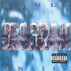 Seagram / Souls On Ice