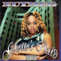 Nutmeg / Ghetto's Child