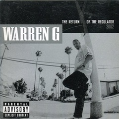 Warren G / The Return Of The Regulator 2002