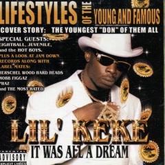 Lil Keke / It Was All A Dream