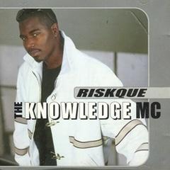Riskque / The Knowledge MC
