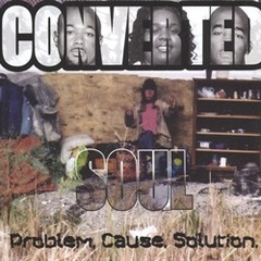 Converted Soul / Problem Cause Solution