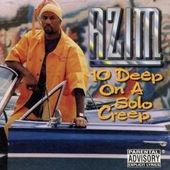 Azim / 10 Deep On A Solo Creep