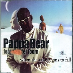 Pappa Bear / When The Rain Begins To Fall