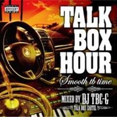 DJ TBC-G / Talk Box Hour - Smooth Tb Time -