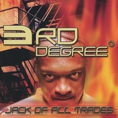 3rd Degree / Jack Of All Trades