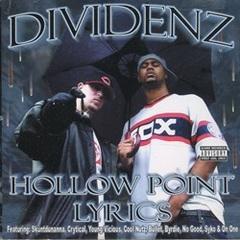 Dividenz / Hollow Point Lyrics
