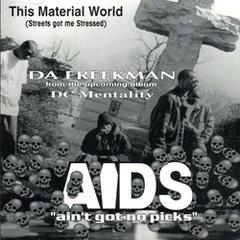 Da Freekman / This Material World