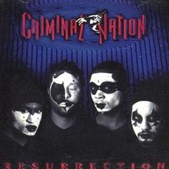 Criminal Nation / Resurrection
