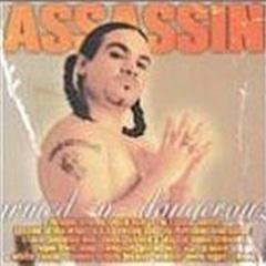 Assassin / Armed -N- Dangerous