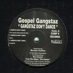 Gospel Gangstaz / Gangstaz Don't Dance