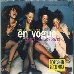 En Vogue / Don't Let Go(Love)