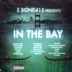 E Bone415 / In The Bay