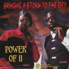 Power Of II / Bringing A Storm To The City