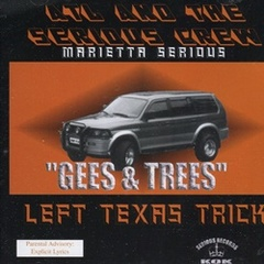 Atl And The Serious Crew / Left Texas Trick