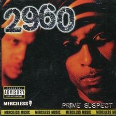 2960 / Prime Suspect