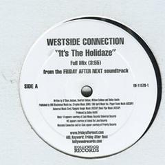Westside Connection / It's The Holidaze