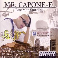Mr. Capone-E / Last Man Standing