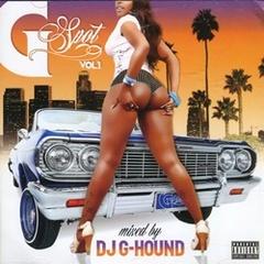DJ G-Hound / G Spot Vol.1