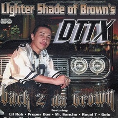 DTTX / Back 2 Da Brown