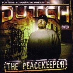 Dutch / The Peacekeeper