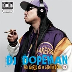 DJ Dopeman / The World Is A Ghetto D Vol. 6