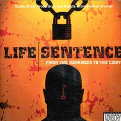 Elsibu Music / Life Sentence - from the Darkness to the
