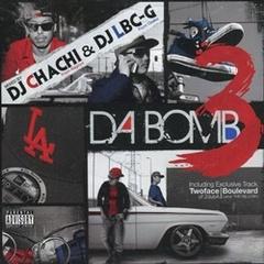 DJ Chachi & DJ Lbc-G / Da Bomb3
