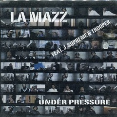 La Mazz / Under Pressure